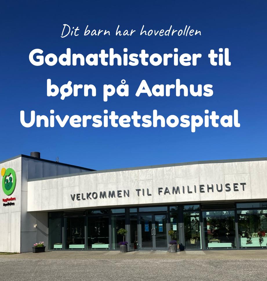 Godnathistorier til børn på Aarhus Universitetshospital