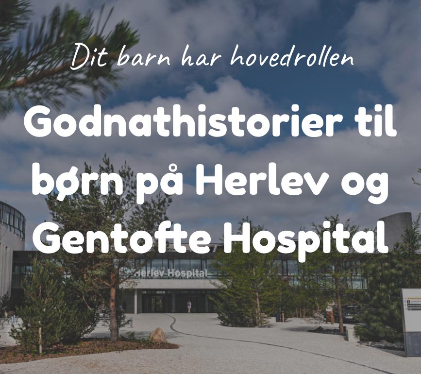 Godnathistorier til børn på Herlev og Gentofte Hospital