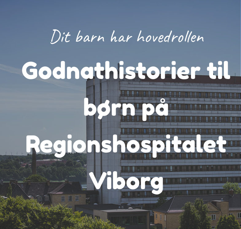 Godnathistorier til børn på Regionshospitalet Viborg